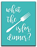 Funny Kitchen Wall Decor - 11x14' UNFRAMED Print -'What The Fork Is For Dinner?' - Teal, Aqua, Turquoise Wall Art, Funny Kitchen Signs