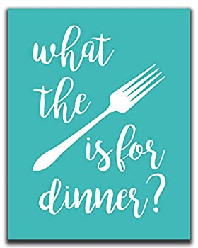 Funny Kitchen Wall Decor - 11x14  UNFRAMED Print - What The Fork Is For Dinner?  - Teal Aqua Turquoise Wall Art Funny Kitchen Signs