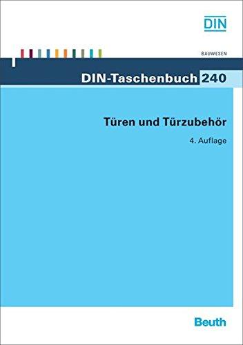 Türen und Türzubehör (DIN-Taschenbuch)