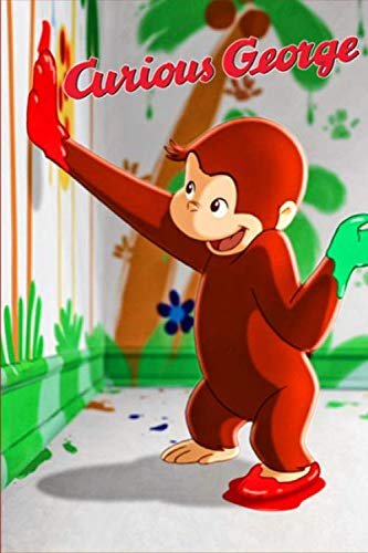Curious George: Writing Journal - Lined Notebook - Perfect Gift For Kids - Composition Book 6x9 - 100 Pages