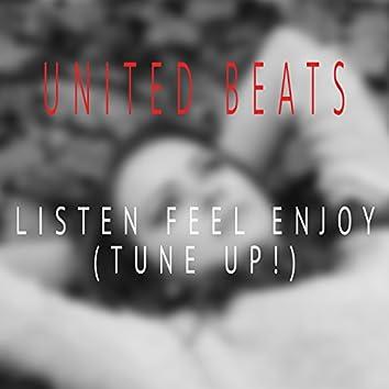 Listen Feel Enjoy