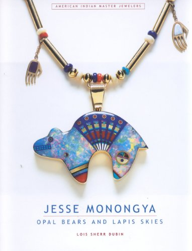 Jesse Monongya: Opal Bears and Lapis Skies (American Indian Master Jewelers)