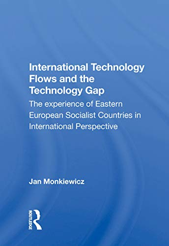 International Technology Flows and the Technology Gap: The Experience of Eastern European Socialist Countries in International Perspective