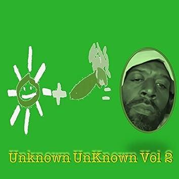 UnKnown Unknown, Vol. 2