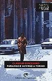 Paradiso e inferno a Torino