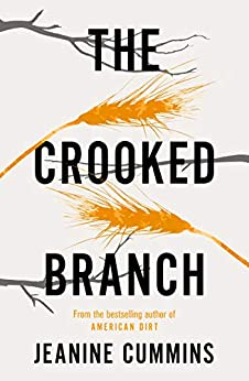 The Crooked Branch by [Jeanine Cummins]
