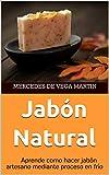Jabón Natural: Aprende como hacer jabón artesano mediante proceso en frío