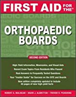 First Aid for the Orthopaedic Boards, Second Edition by Robert A. Malinzak Mark J. Albritton Trevor R Pickering(2009-01-26)