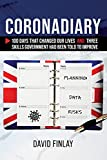 Coronadiary: 100 Days that changed our lives and three skills government had been told to improve (English Edition)