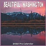 beautiful Washington 2022 Calendar: Official Washington beautiful Washington United States Calendar 2022 16 Months