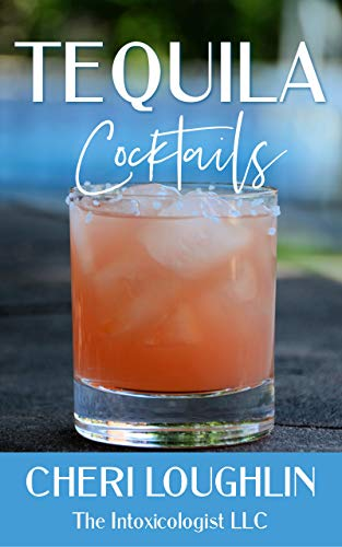 Tequila Cocktails: Contemporary Drinks Beyond the Margarita (English Edition)