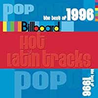 Billboard Latin Series: Best of Pop 1996