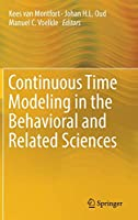 Continuous Time Modeling in the Behavioral and Related Sciences