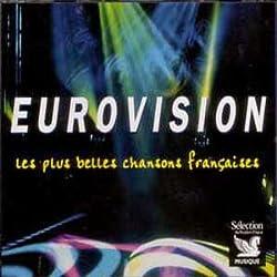 Eurovision: Les Plus Belles Chansons Françaises