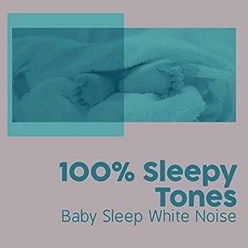 100% Sleepy Tones