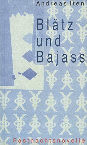 Blätz und Bajass