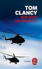 Sur tous les fronts (Tome 1) de Tom Clancy