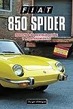 FIAT 850 SPIDER: REGISTRO DE RESTAURACIÓN Y MANTENIMIENTO (Ediciones en español)