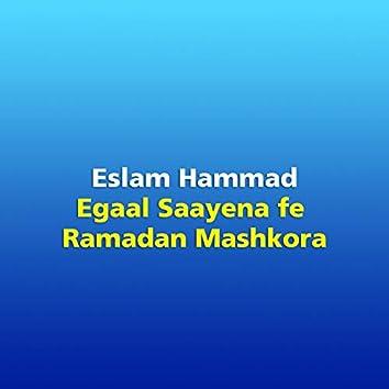 Egaal Saayena Fe Ramadan Mashkora