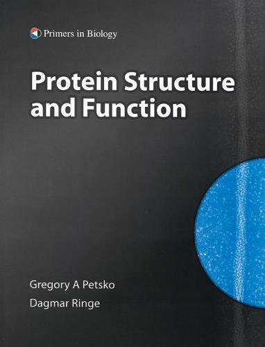 Protein Structure and Function (Primers in Biology)