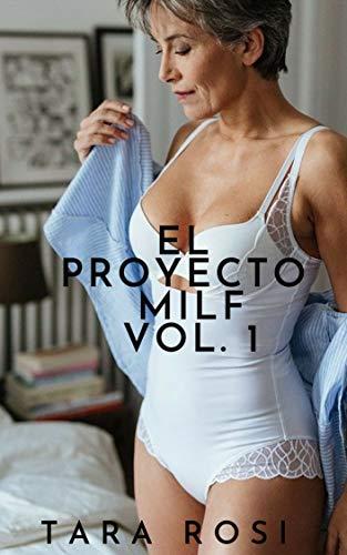 EL PROYECTO MILF VOL. 1 (Milf Project) de Tara Rosi