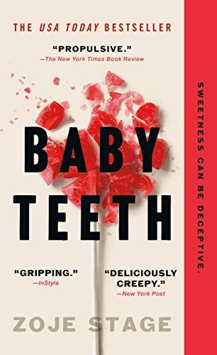 Baby Teeth: A Novel Kindle Edition