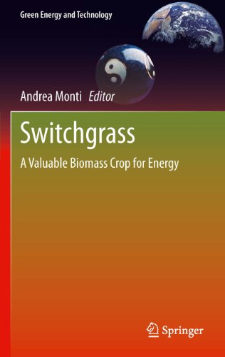 Switchgrass: A Valuable Biomass Crop for Energy (Green Energy and Technology)