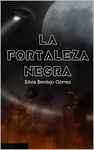 La Fortaleza Negra de Silvia Berdejo Gómez
