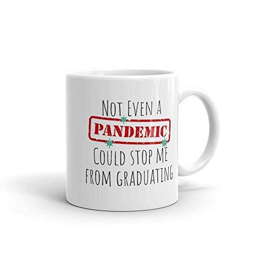 egalo de graduación 2020 - Ni Siquiera una pandemia podría detenerme de graduarme - Regalo de graduación Divertido - Clase 2020