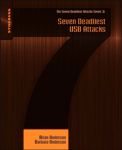 Seven Deadliest USB Attacks (Seven Deadliest Attacks) (English Edition)