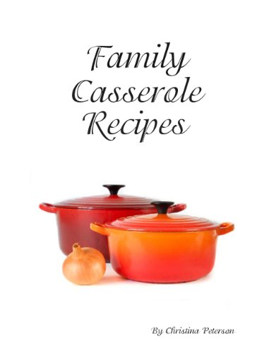 Chow Mein Noodle Casserole Recipes (Family Casserole Recipes Book 61) (English Edition)