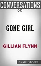 Conversations on Gone Girl: A Novel By Gillian Flynn
