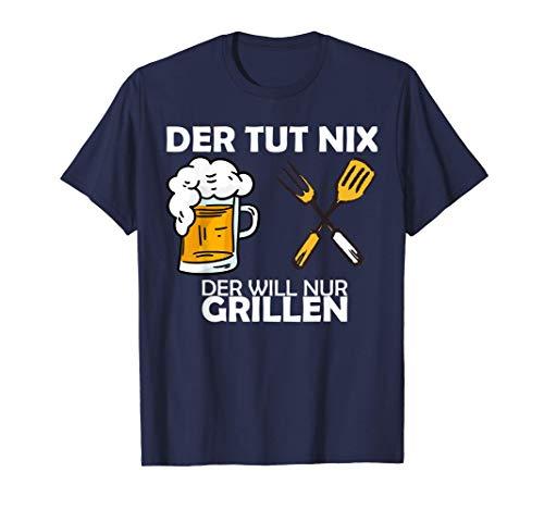 Der tut nix - der will nur Grillen T-Shirt