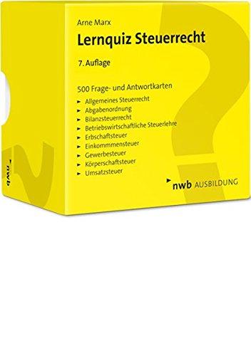 Lernquiz Steuerrecht: 500 Lernkarten mit Fragen und Antworten