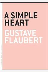 A Simple Heart (The Art of the Novella) Kindle Edition