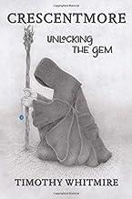 Crescentmore: Unlocking the Gem