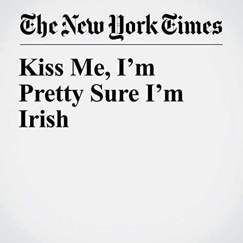 Kiss Me, I'm Pretty Sure I'm Irish copertina