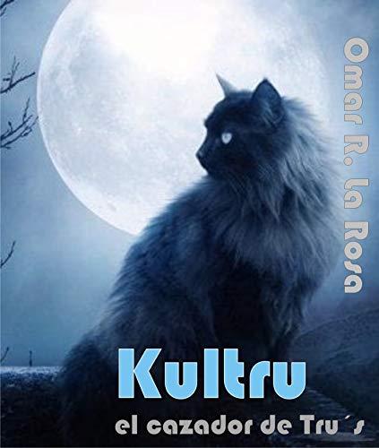 Kultru: El cazador de Trus