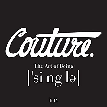 The Art of Being Single EP