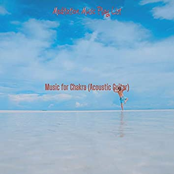 Music for Chakra (Acoustic Guitar)