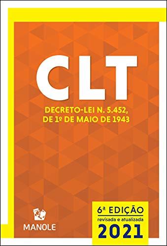 CLT: DECRETO-LEI N. 5.452, DE 1º DE MAIO DE 1943