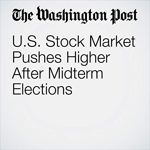 U.S. Stock Market Pushes Higher After Midterm Elections audiobook cover art