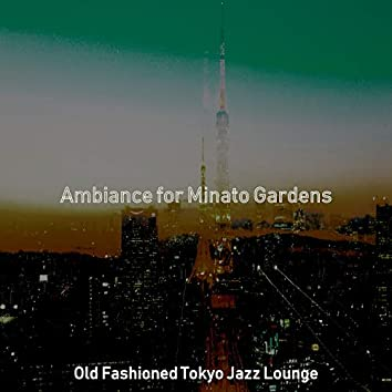 Ambiance for Minato Gardens
