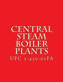 Central Steam Boiler Plants: Unified Facility Criteria UFC 3-430-02FA