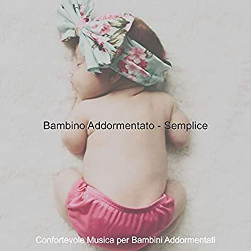 Bambino Addormentato - Semplice