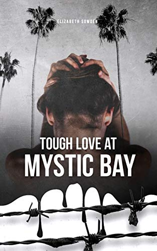 Tough Love at Mystic Bay