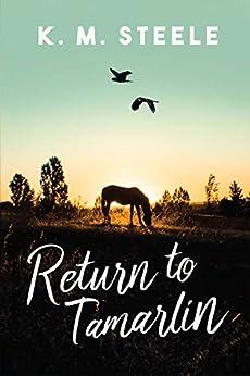 Return to Tamarlin by [K. M. Steele]