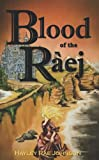 Blood of the Raej