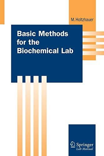 Basic Methods for the Biochemical Lab (Springer Lab Manuals)