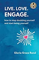 Live. Love. Engage.